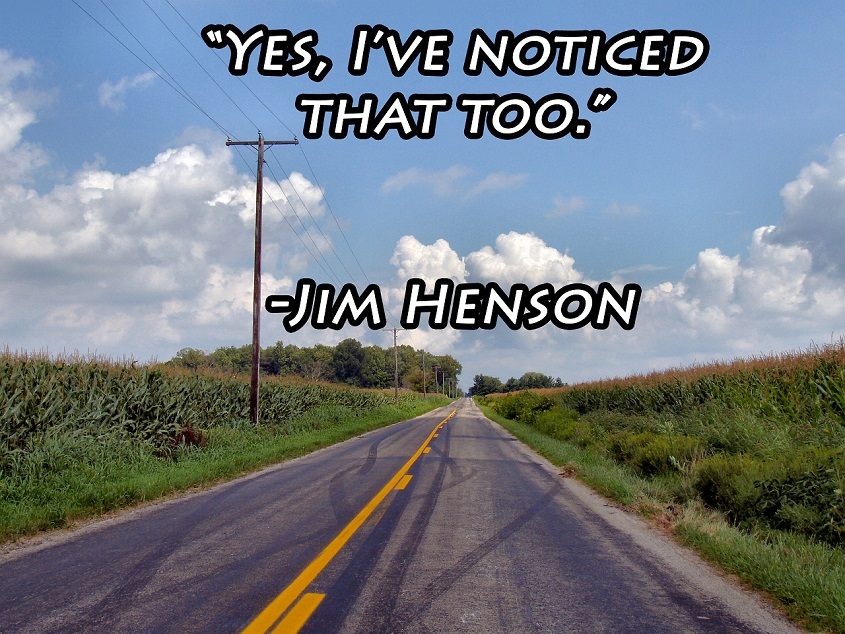 Noticed That Too Jim Henson s