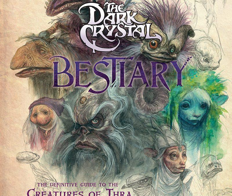 Coming Soon: The Dark Crystal Bestiary