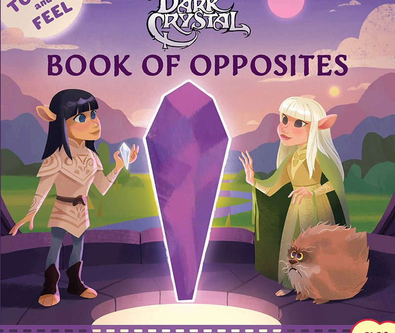 First Look: The Dark Crystal Book of Opposites