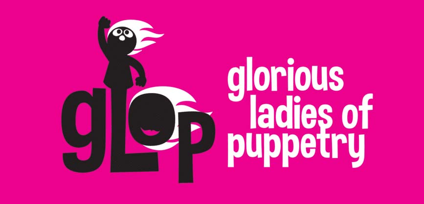 Meet GLOP: The Glorious Ladies of Puppetry