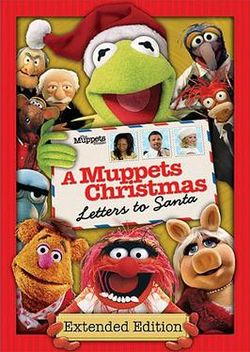 It's STILL A Muppets Christmas: Letters to Santa