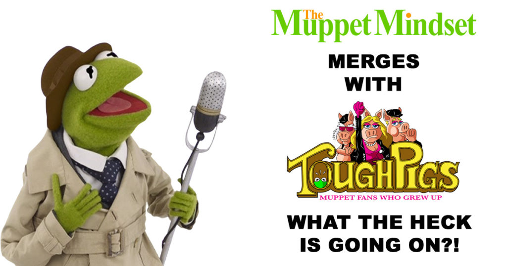 BIG NEWS: The Muppet Mindset Merges with Tough Pigs!